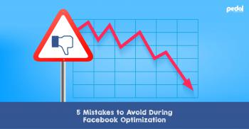 Mistakes to Avoid During Facebook Optimization