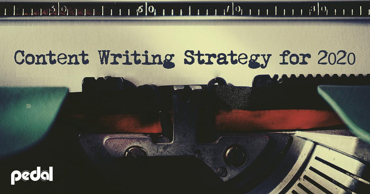 Content Writing Strategy 2020